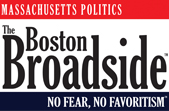 MASSACHUSETTS POLITICS       – No Fear. No Favoritism.